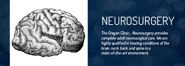 The Oregon Clinic - Neurosurgery - Portland, Oregon