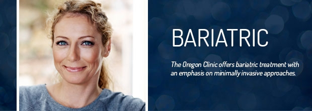 The Oregon Clinic - Bariatric Treatment - Portland, Oregon