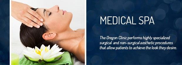 Medical Spa - The Oregon Clinic - Portland, Oregon
