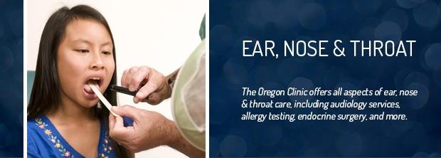 The Oregon Clinic - Ear, Nose & Throat - Portland, Oregon