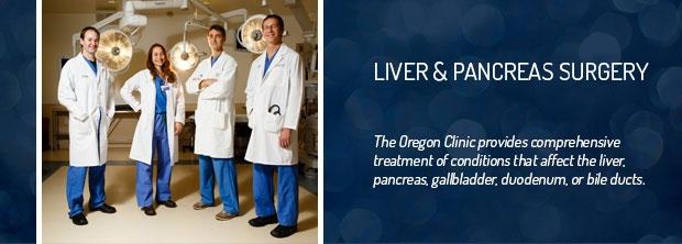 The Oregon Clinic - Liver & Pancreas Surgery - Portland, Oregon