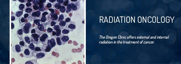 The Oregon Clinic - Radiation Oncology - Portland & Clackamas
