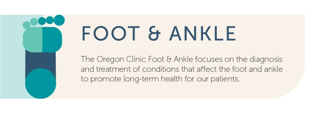The Oregon Clinic Foot & Ankle